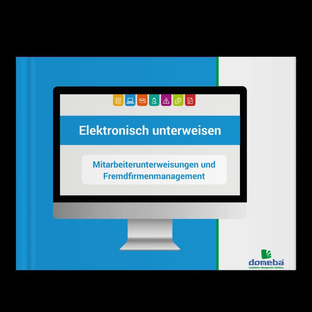 E-Book Elektronisch unterweisen: Mitarbeiterunterweisungen und Fremdfirmenmanagement